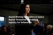 Award-Winning Filmmakers & Seneca Nation Threatened By Fracking Industry For Defamation